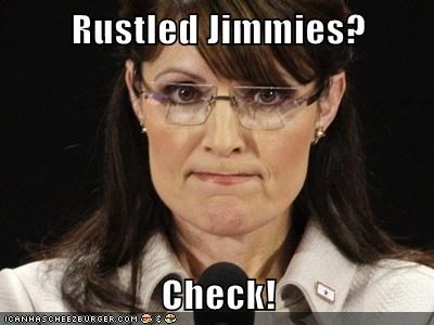 Sarah Palin,jimmies,rustled,check,trolling
