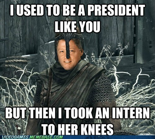 arrow to the knee bill clinton intern meme - 6639971072