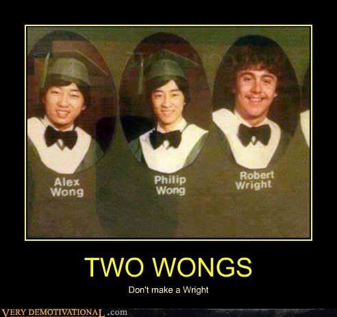 wong,wright,names,bad joke