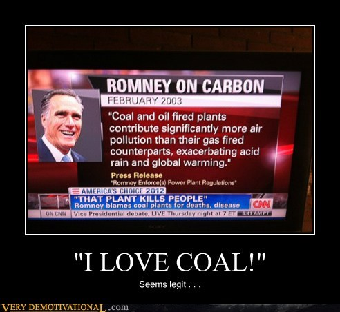 """I LOVE COAL!"" Seems legit . . ."