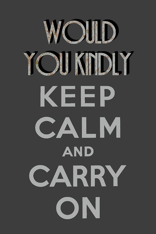 keep calm meme would you kindly bioshock