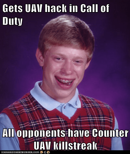 Gets UAV hack in Call of Duty  All opponents have Counter UAV killstreak