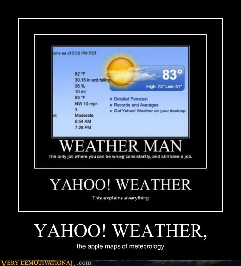 yahoo,weather,horrible,apple maps