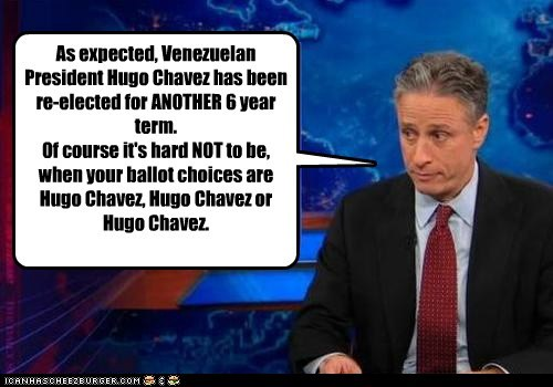 jon stewart,the daily show,Hugo Chávez,president,election,choices,fixed