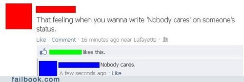 nobody cares,pointless status