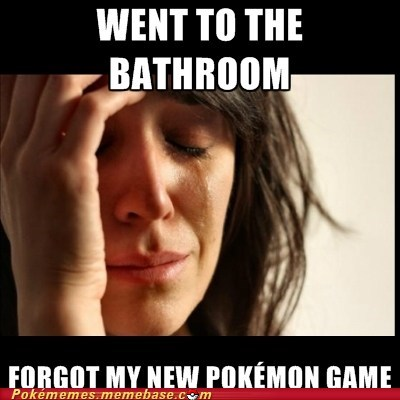 bathroom Pokémon black and white 2 First World Problems - 6652692736