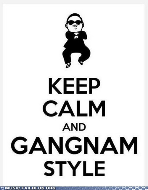 gangnam style keep calm and psy - 6656421888