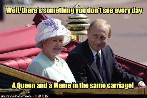 Well, there's something you don't see every day A Queen and a Meme in the same carriage!