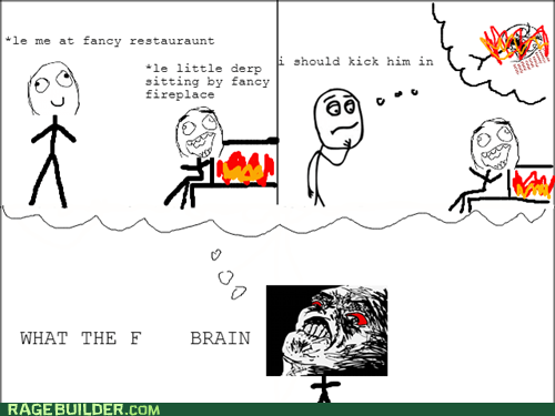 wtf,scumbag brain,raisin rage