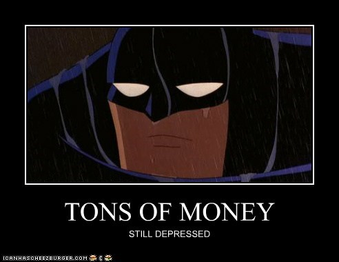 justice batman money Sad Random Heroics - 6657856000