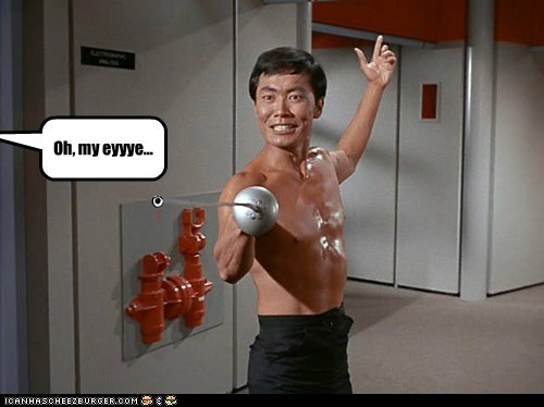 oh my,Fencing,origin,eye,catchy,sword,poked,Star Trek,sulu,george takei