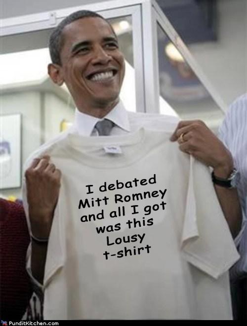 barack obama debate Mitt Romney all i got lousy T.Shirt - 6659320320