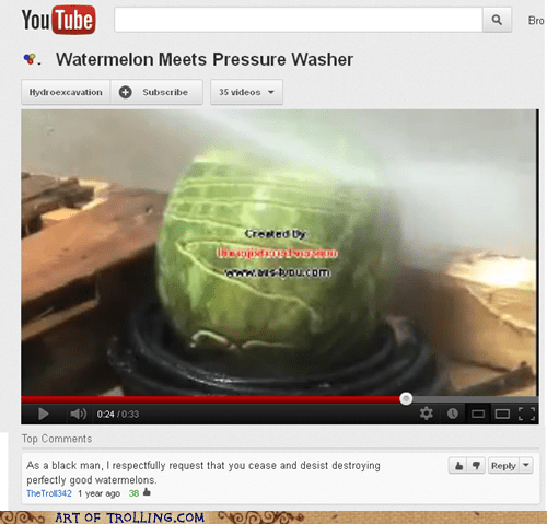 racism,watermelons,pressure washer