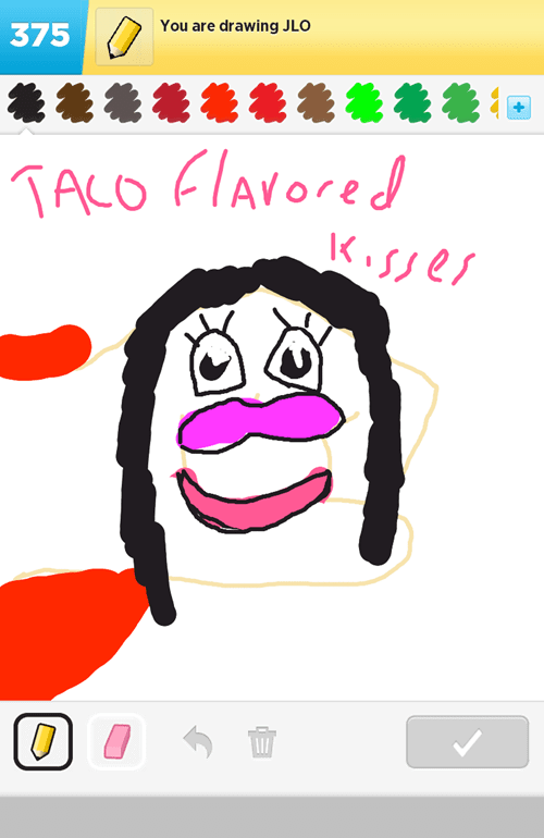 jlo,taco flavored kisses,South Park,draw something