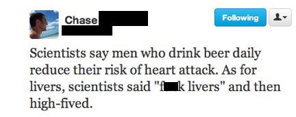 livers,scientists,beer,alcohol,every day