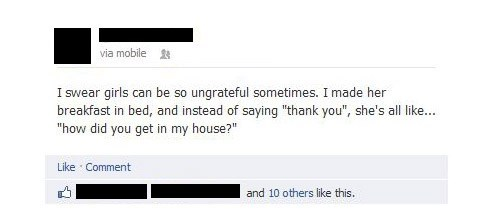 facebook,girls,ungrateful,break in