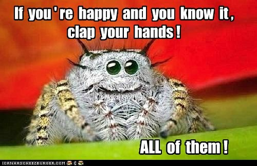 creepy,spider,cute,all of them,happy,if-youre-happy-and-you-know-it-clap-your-hands