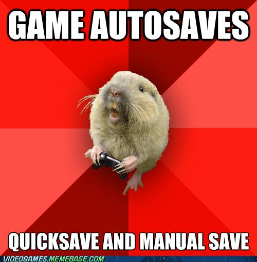 meme,gamer gopher,saving,obsessive
