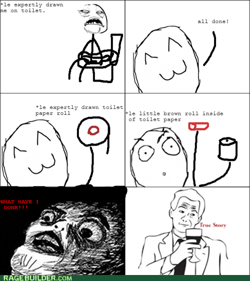 what have I done toilet paper true story - 6666568448