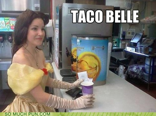 taco bell,taco,belle,Beauty and the Beast,cosplay,homophone,double meaning,location-based humor