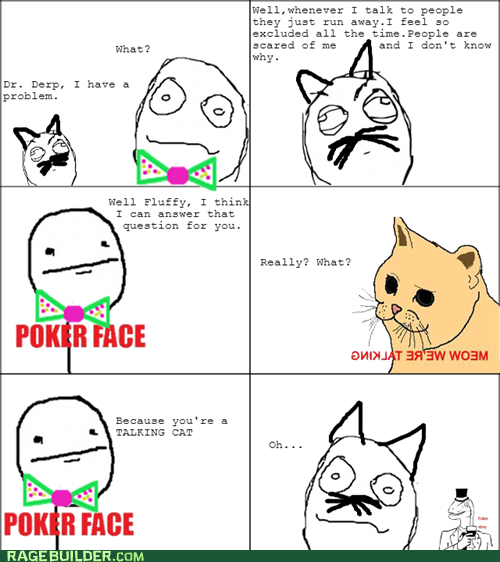 pets,Talking Animals,Fluffy,poker face,Cats