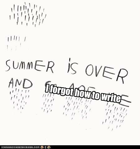 I forgot how to write