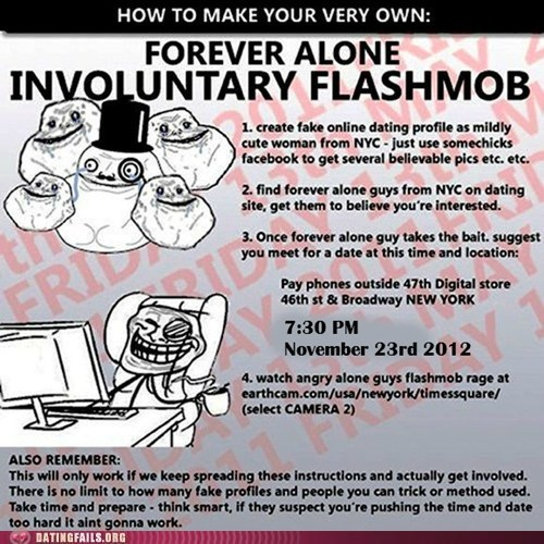 i am so alone Flash Mob dating sites - 6673844480