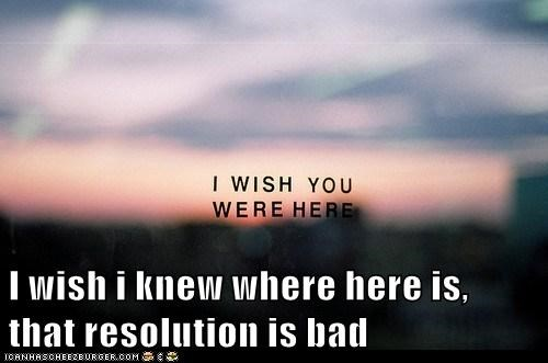 resolution,picture,hipster edit,you should feel bad