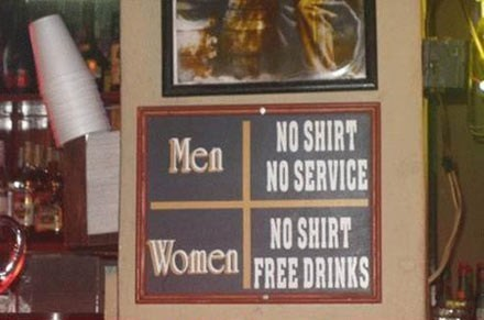double standard,men vs women,free drinks,no shirt