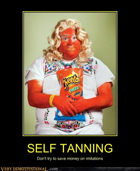 self tanning eww cheetos gross - 6675112192