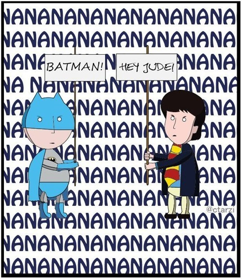 beatles,batman,nanana,song