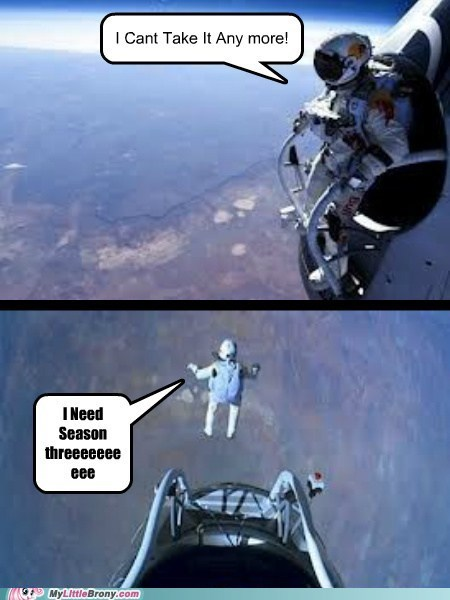 season 3 felix baumgartner feels Bronies - 6675432192