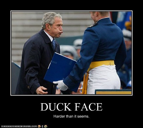 duck face harder than it looks george w bush blowing face derp - 6675474176