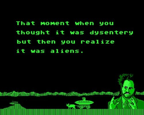 oregon trail,Aliens,dysentery