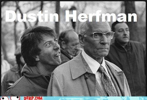 Dustin Hoffman laurence olivier Movie Ermahgerd derp - 6678167808