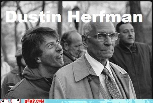 Dustin Hoffman laurence olivier Movie Ermahgerd derp - 6678167808