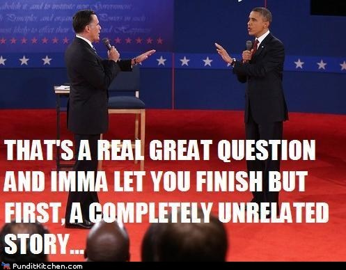 question,unrelated,imma let you finish,Mitt Romney,interrupting,kanye west,barack obama,story,Debates,but first