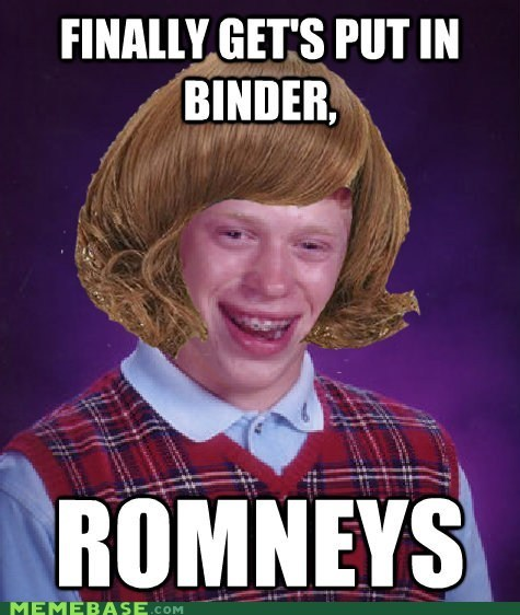 bad luck brian,briana,Romney,binders