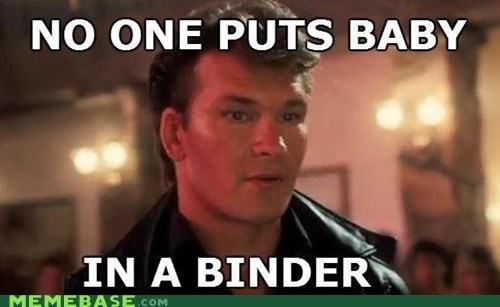 Patrick Swayze,binders,baby in a corner,footloose,Romney,dirty dancing