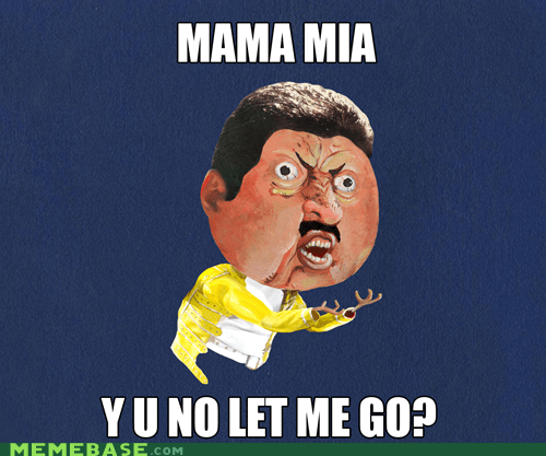 mama mia freddie mercury Y U No Guy queen - 6682141696