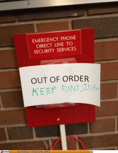 out of order,keep running,emergency phone
