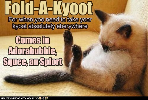 Fold-A-Kyoot For when yoo need to take yoor kyoot absolutely eberywhere Comes in Adorabubble, Squee, an Splort