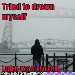 First World Problems suicide drowning frozen - 6683646976