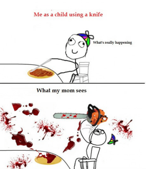 knives,Rage Comics,what mom sees
