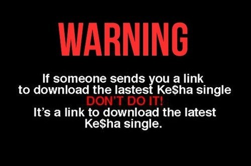 keha downloading warning - 6683802624