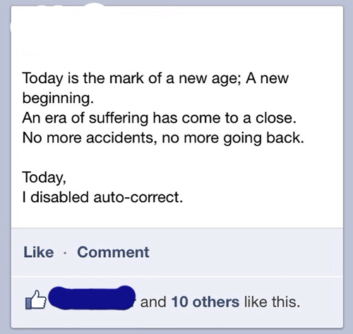 free at last,new age,accidents,auto correct