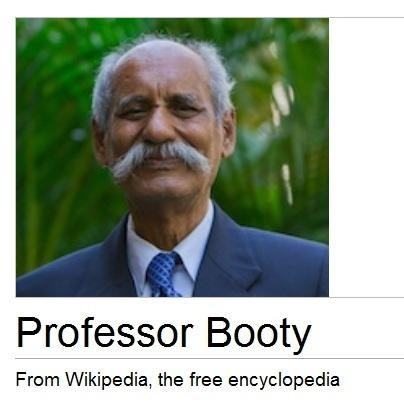 the one and only,booty,professor,wikipedia