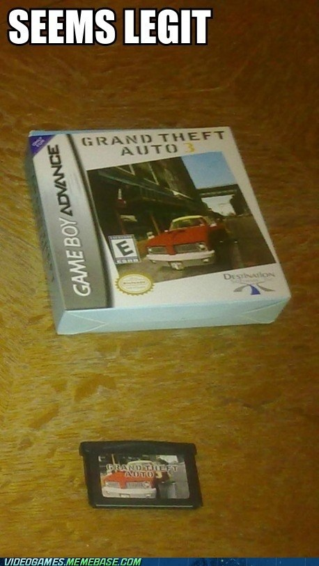 seems legit,IRL,gameboy advance,Grand Theft Auto