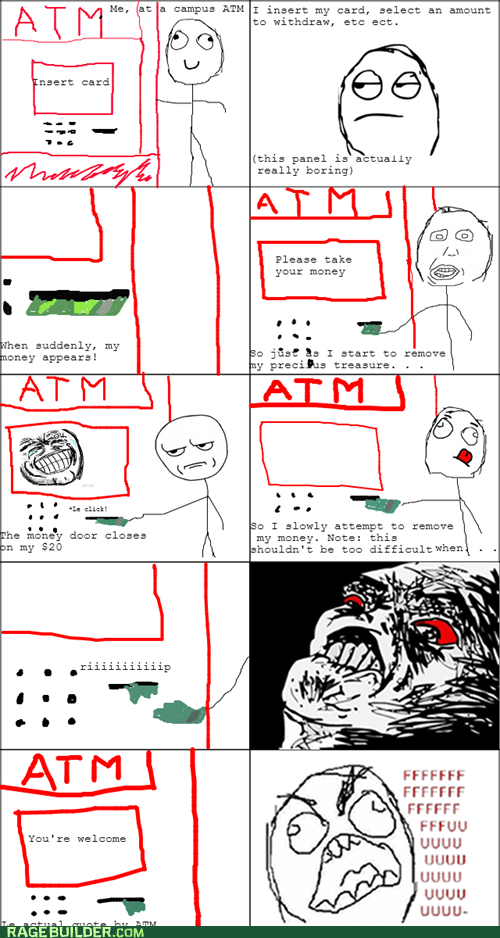 ATM money derp are you kidding me raisin rage - 6684183040