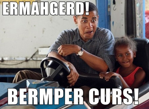 obama,Ermahgerd,bumper car